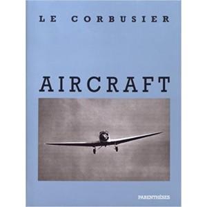 AIRCRAFT. le Corbusier
