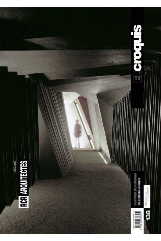 El croquis 138 RCR Arquitectes 2003-2007