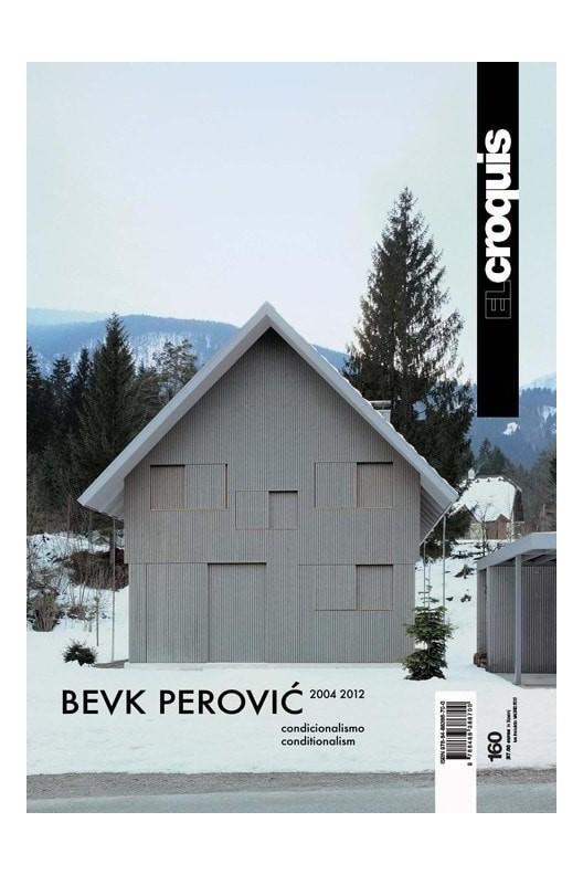 El Croquis 160 Bevk Perović 2004-2012