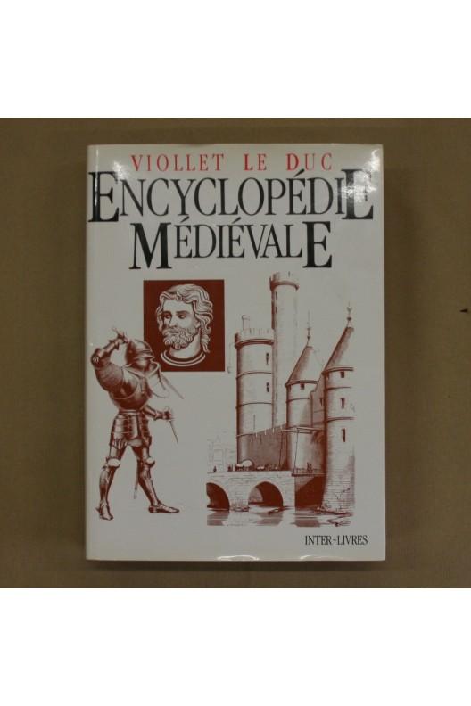 Encyclopédie médiévale. Viollet Le Duc