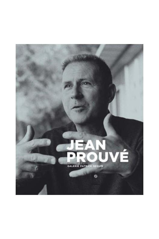 Jean Prouvé. GALERIE PATRICK SEGUIN