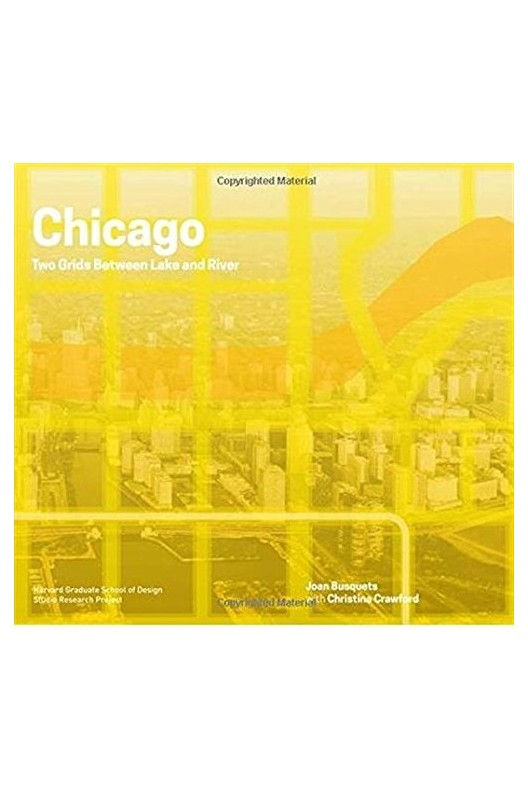 Chicago Boundless - Two Grids Between Lake and River