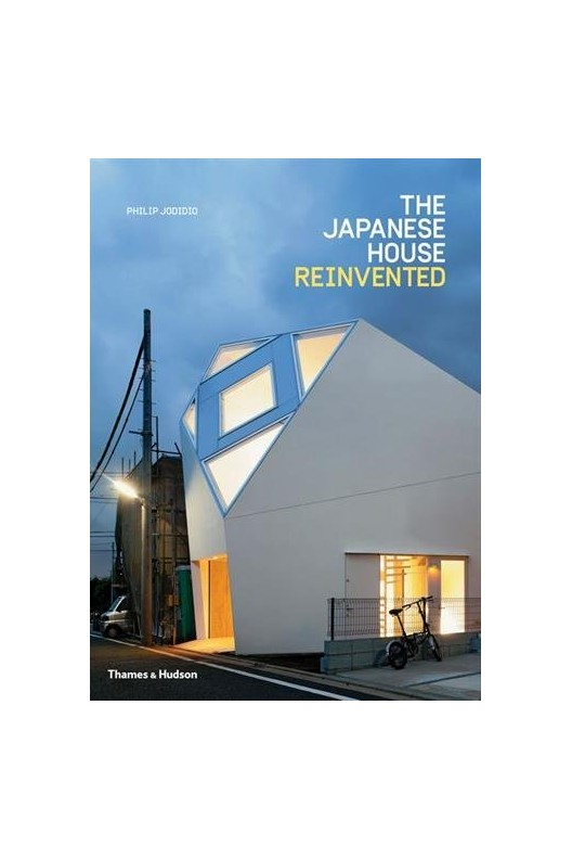 The Japanese House Reinvented. PAPERBACK