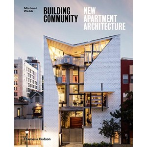 Building Community - New Apartment Architecture