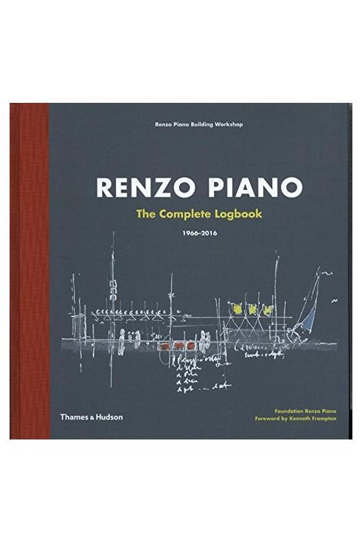 Renzo Piano - The Complete Logbook, 1966-2016