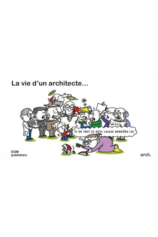 La vie d'un architecte