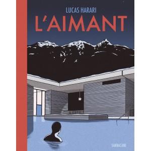L'AIMANT. LUCAS HARARI