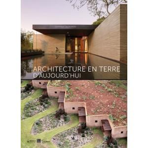 Architecture en terre d'aujourd'hui. Dominique Gauzin-Muller