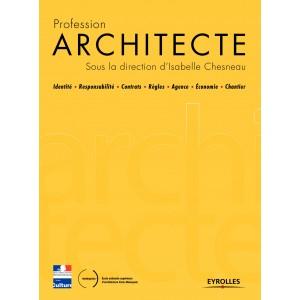 Profession architecte. (Dir) Isabelle Chesneau