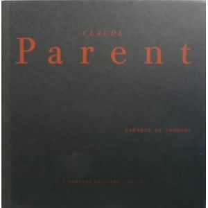 Claude Parent, Carnet de croquis (Dédicacé)