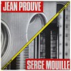 Jean Prouvé Serge Mouille deux maîtres du métal.