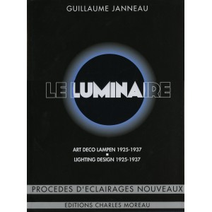 LE LUMINAIRE ET LES MOYENS D'ÉCLAIRAGE NOUVEAUX et LUMINAIRE MODERNE