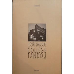 Henri Gaudin Extension du collège Tandou.
