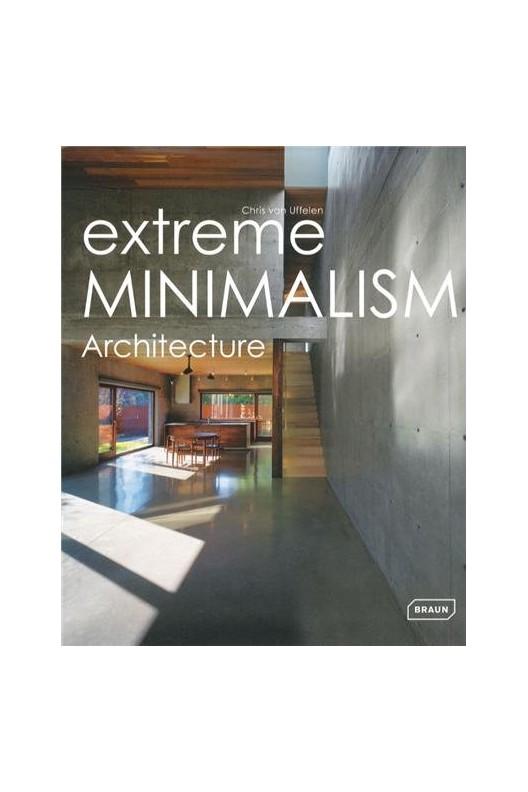 extreme MINIMALISM - Architecture