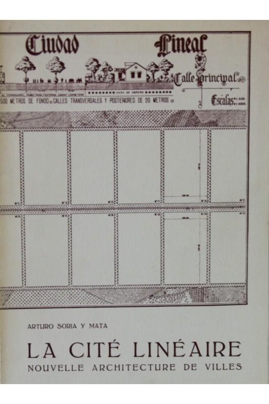 La cité linéaire. Arturio Soria y Mata
