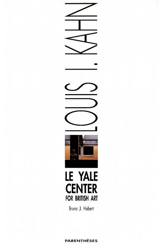 Le Yale Center for British Art - Louis I. Kahn