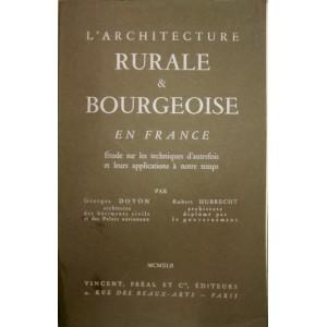 L'architecture rurale & bourgeoise en France