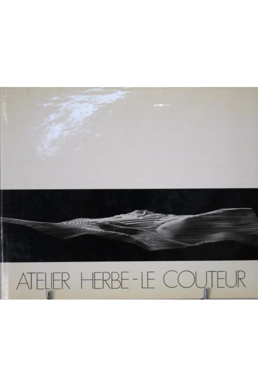 Atelier Herbe-le-Couteur 1936-1974 (Dédicacé)