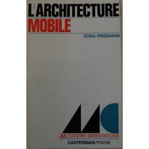 L'architecture mobile. Yona Friedman
