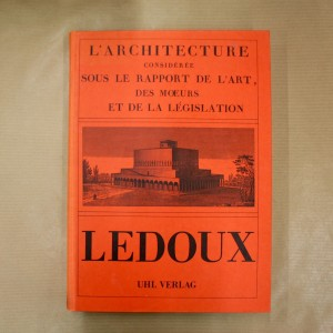 L'architecture considérée sous le rapport de l'art, des moeurs et de la législation.