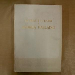 Le ville e i teatri di Andrea Palladio
