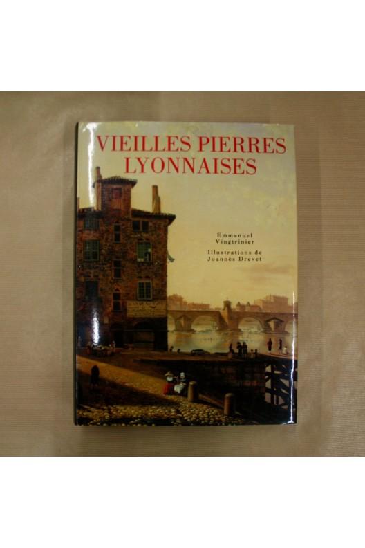 Vieilles pierres Lyonnaises