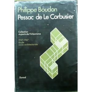 Pessac de Le Corbusier. Philippe Boudon