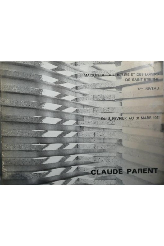 Claude Parent Catalogue d'exposition 1971