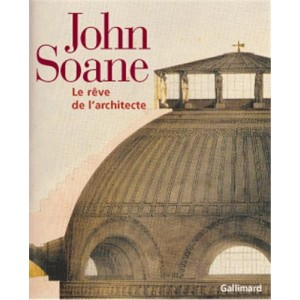 John Soane, le rêve de l'architecte