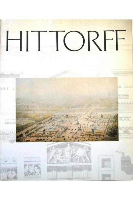 HITTORFF, UN ARCHITECTE DU XIXÈME SIÈCLE