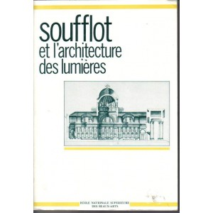 SOUFFLOT ET L'ARCHITECTURE DES LUMIÈRES