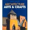 L'Architecture Arts & Crafts