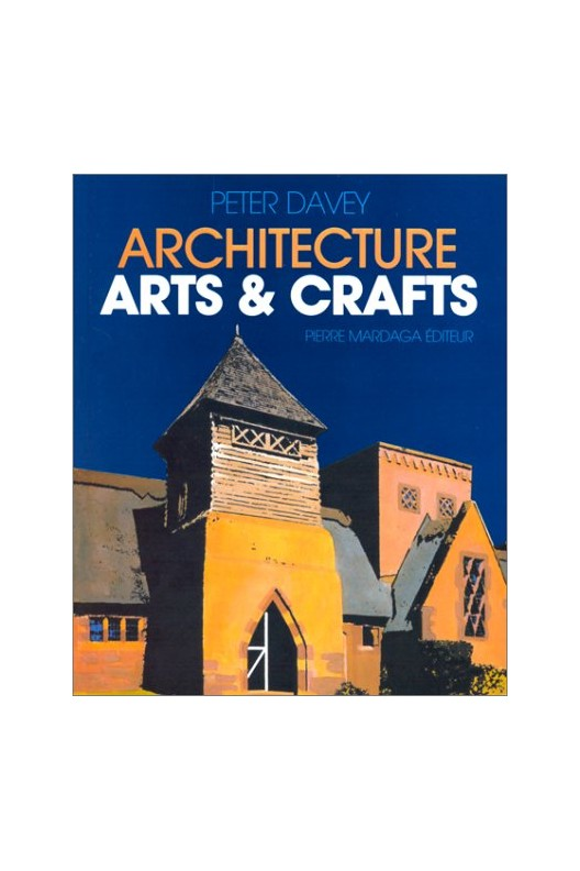 L'Architecture Arts & Crafts