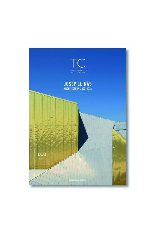 TC nº 101- Josep Llinás- Arquitectura 2003- 2012