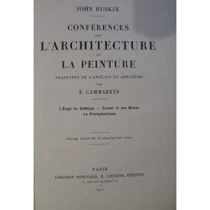 John Ruskin Conférences sur l'architecture et la peinture.
