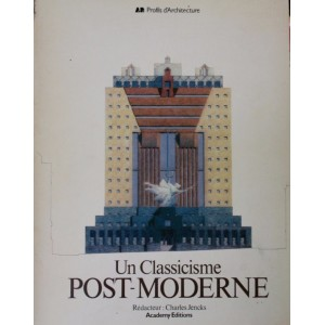 Charles Jencks. Un classicisme Post-moderne.