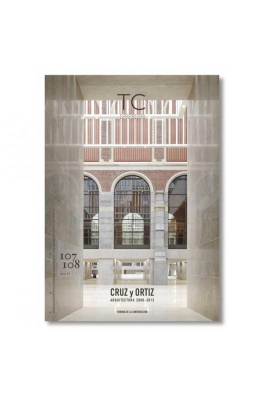 TC 107/108- Cruz y Ortiz. Arquitectura 2000-2013