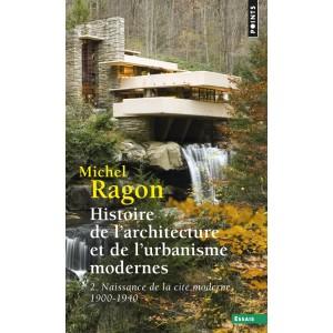 HISTOIRE DE L'ARCHITECTURE ET DE L'URBANISME MODERNES