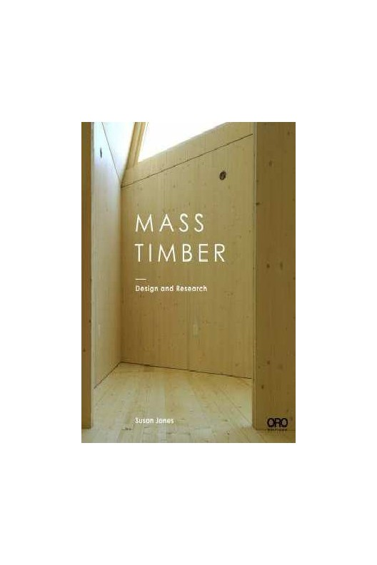 Mass Timber - Design and Research