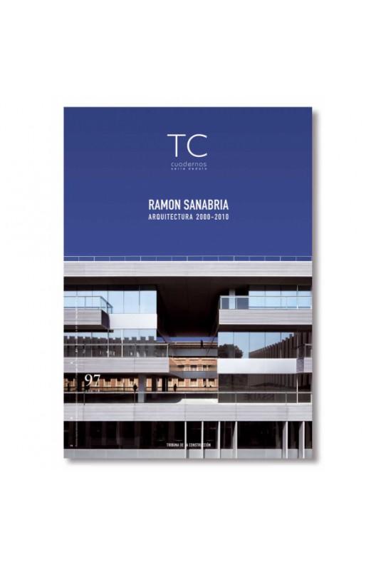 TC 97- Ramón Sanabria. Arquitectura 2000-2010