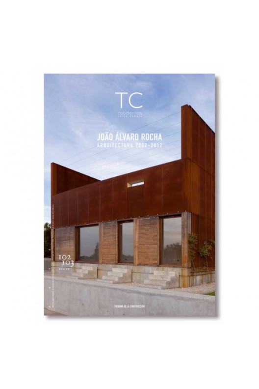 TC 102/103- João Álvaro Rocha. Arquitectura 2002-2012