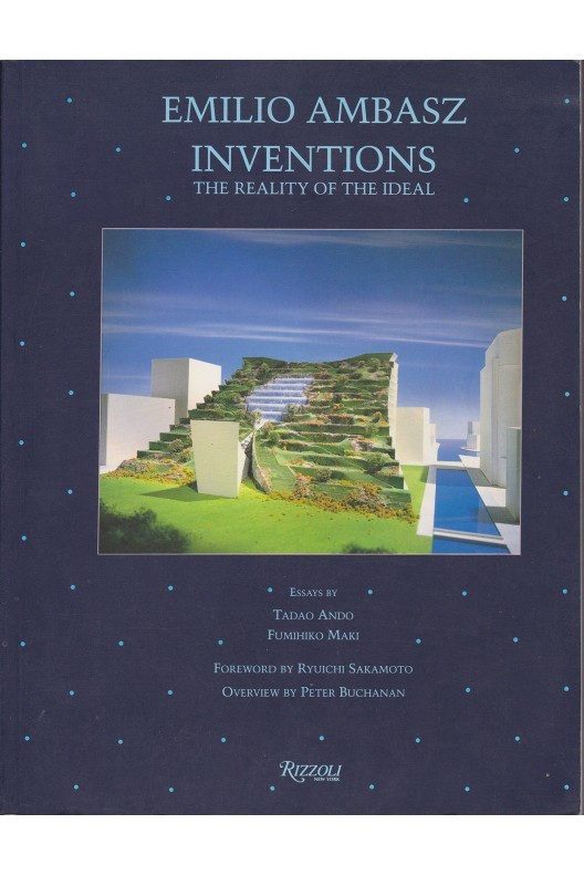 Emilio Ambasz Inventions: The Reality of the Ideal
