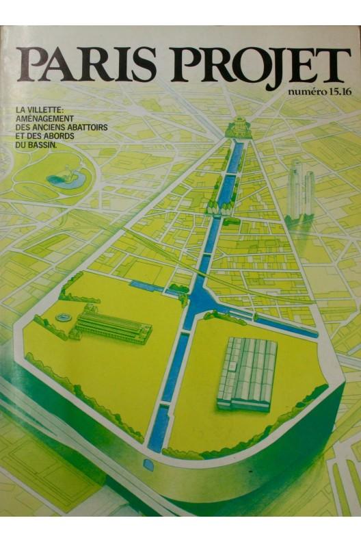 La Villette. Aménagement des anciens abattoirs et des abords du bassin