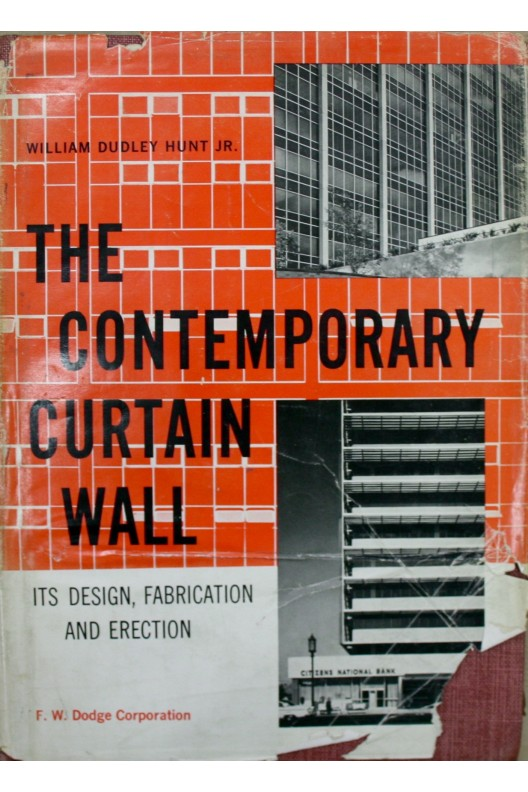 THE CONTEMPORARY CURTAIN WALL