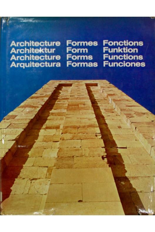 ARCHITECTURE FORMES + FONCTIONS 1965-1966