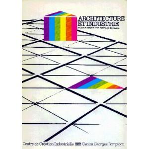 Architecture et industrie. CCI/Pompidou 1983