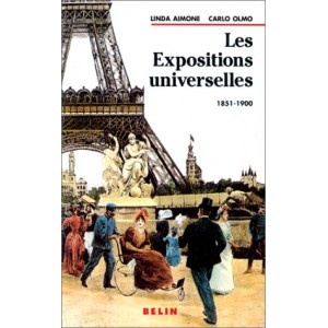 Les expositions universelles - 1851-1900