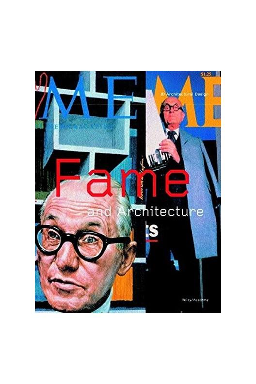 Fame + Architecture