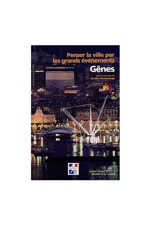 Gênes : Penser la ville par les grands événements