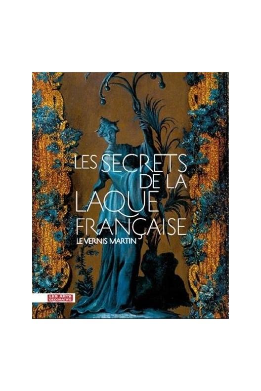 Les secrets de la laque française : Le vernis Martin